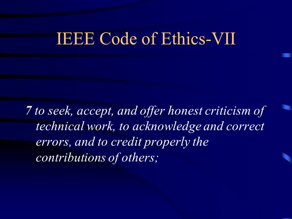 IEEE Code of Ethics-VII