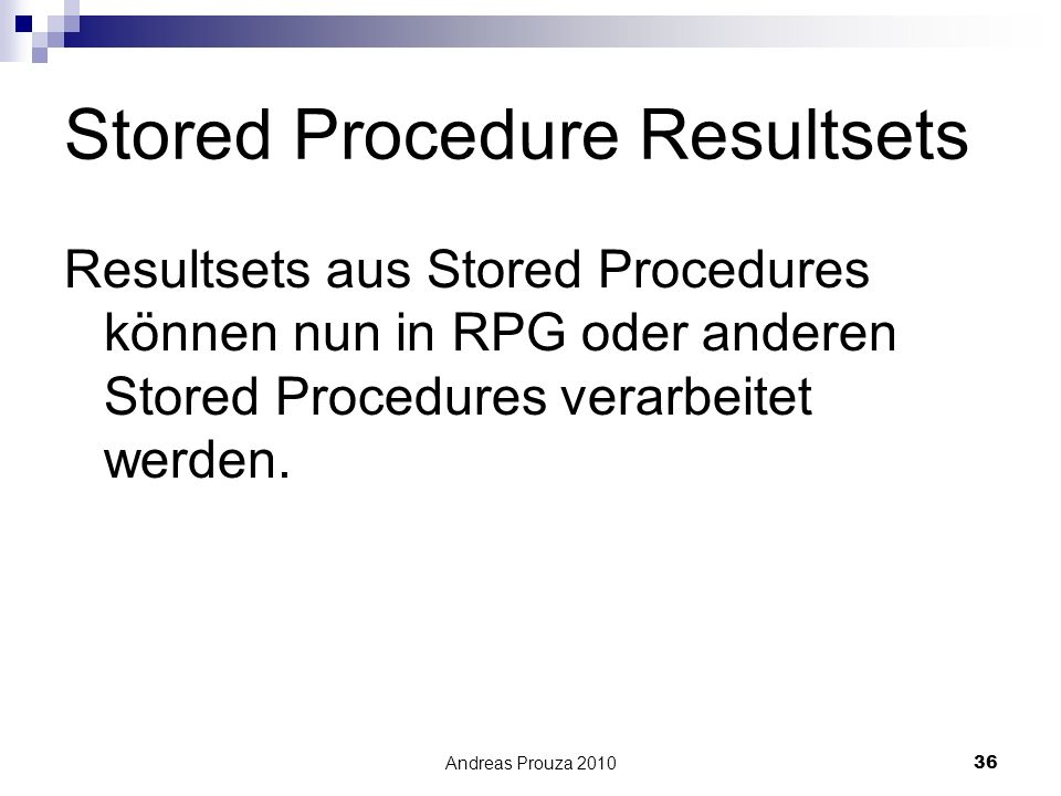 Stored Procedure Resultsets