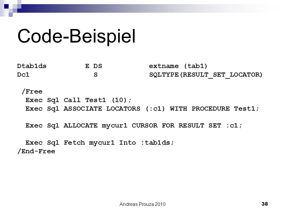Code-Beispiel Dtab1ds E DS extname (tab1)