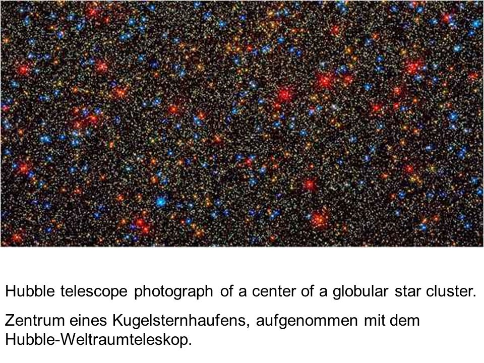 Hubble telescope photograph of a center of a globular star cluster.