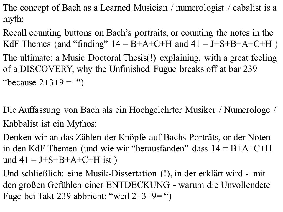 The concept of Bach as a Learned Musician / numerologist / cabalist is a myth:
