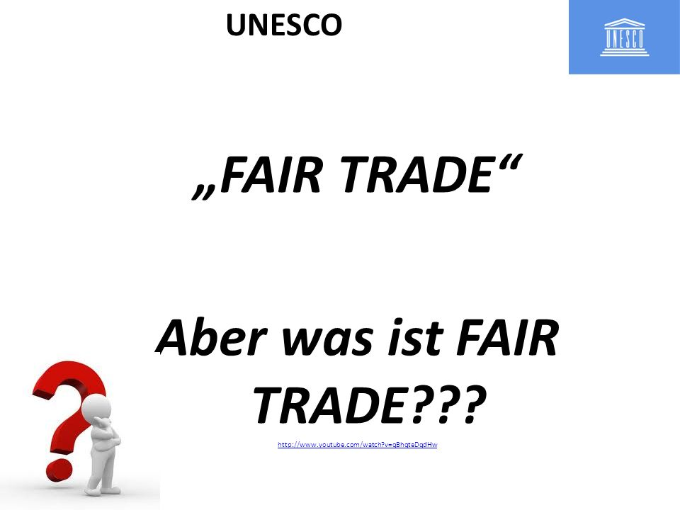 """FAIR TRADE Aber was ist FAIR TRADE"