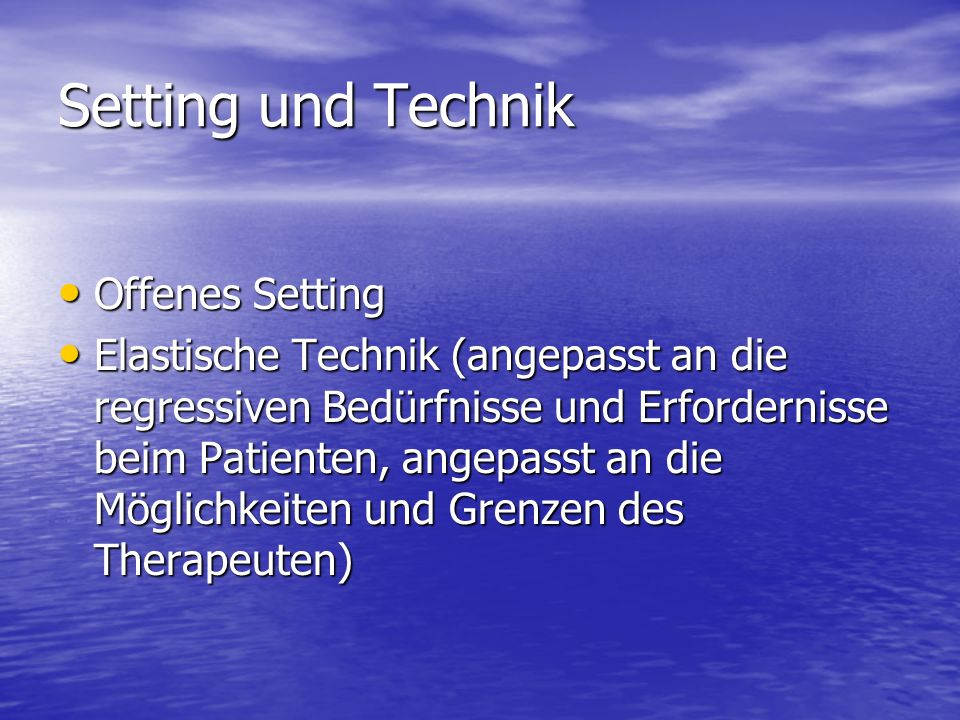 Setting und Technik Offenes Setting