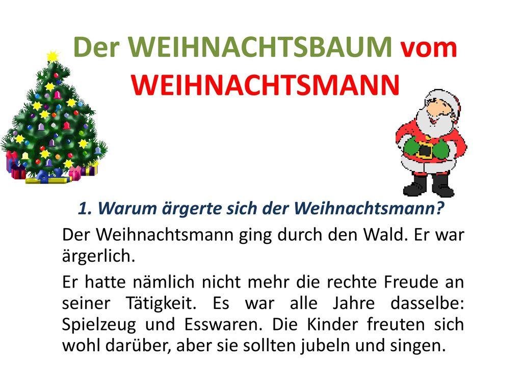 Der WEIHNACHTSBAUM vom WEIHNACHTSMANN - ppt herunterladen