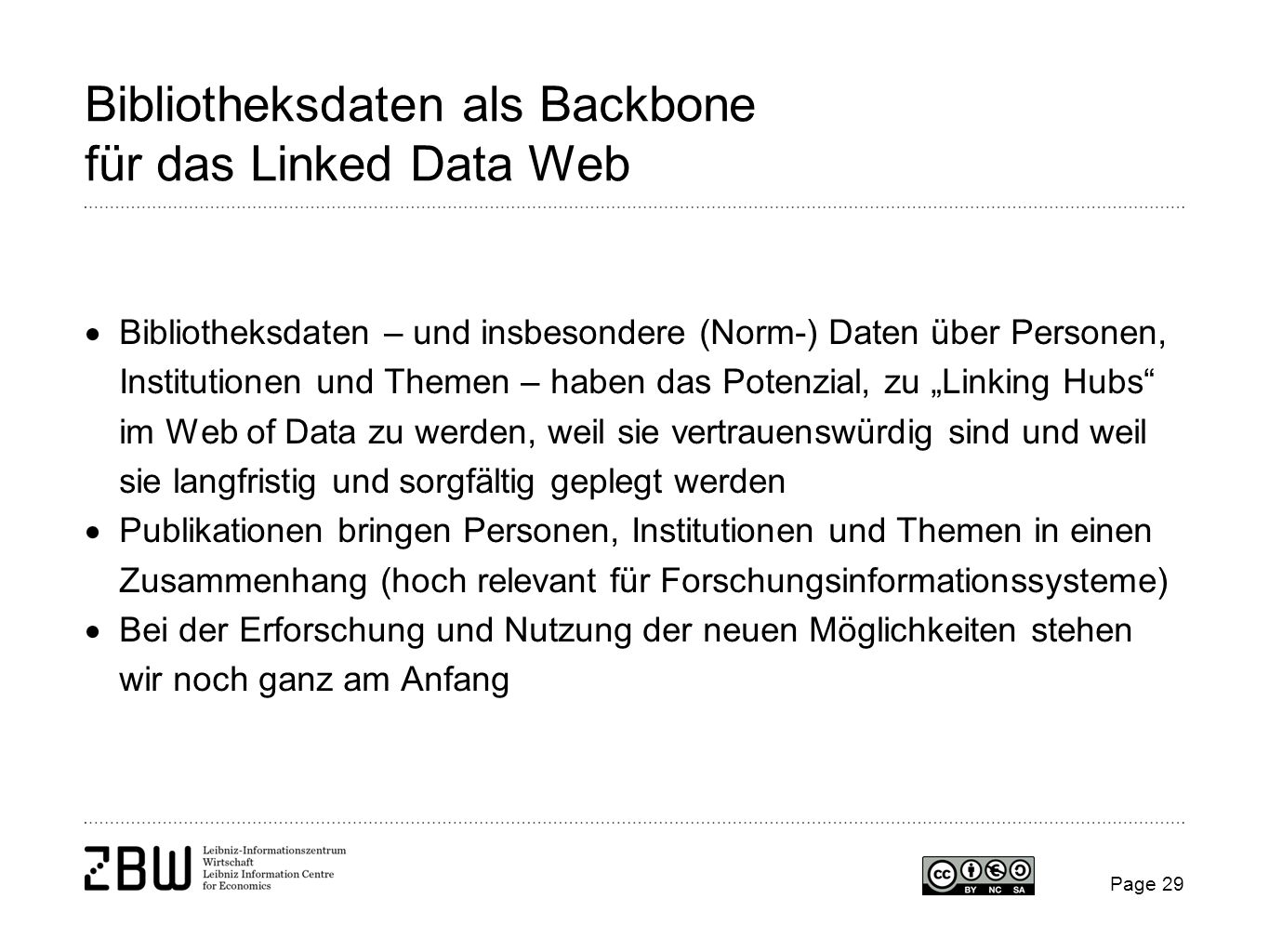 Bibliotheksdaten als Backbone für das Linked Data Web