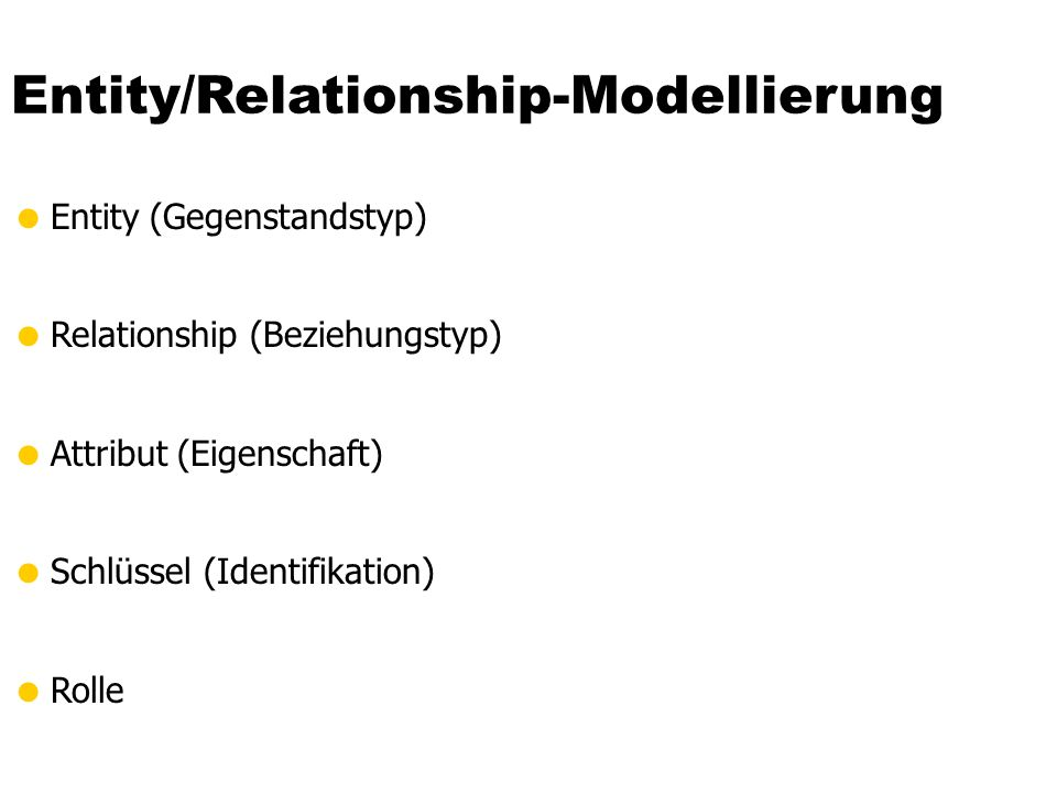 Entity/Relationship-Modellierung