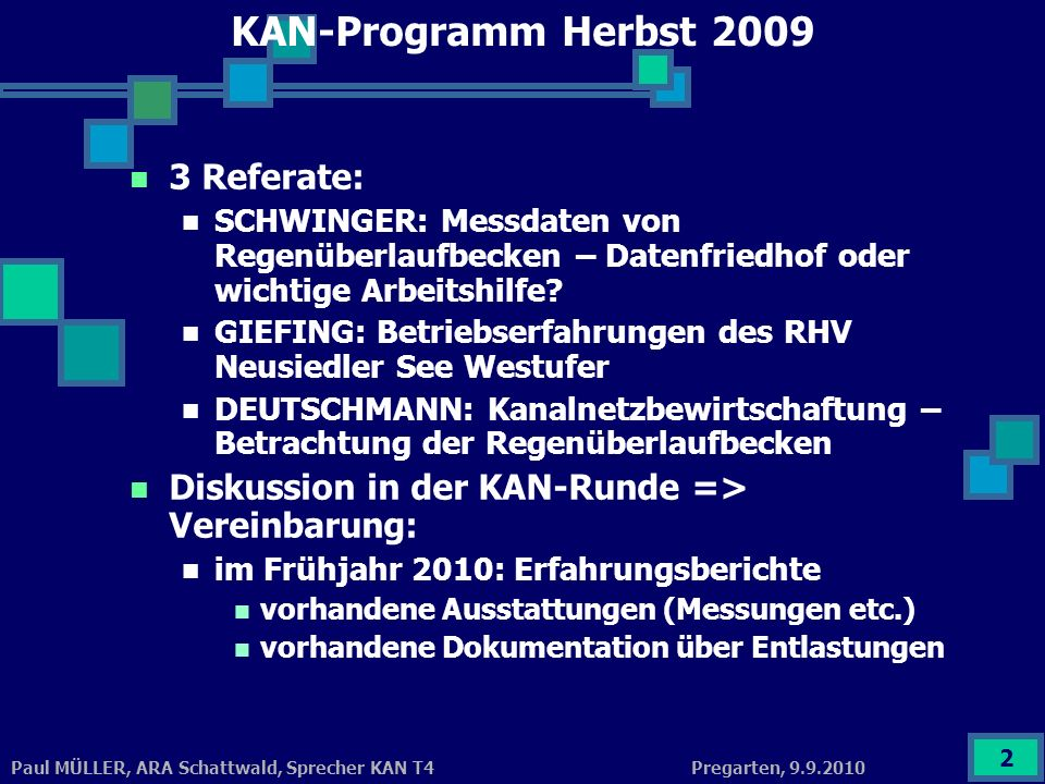 KAN-Programm Herbst 2009 3 Referate: