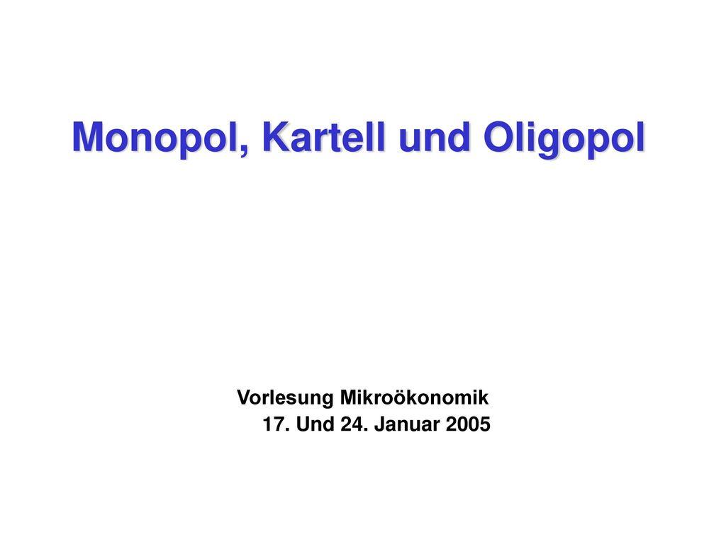 Monopol Kartell Und Oligopol Ppt Herunterladen