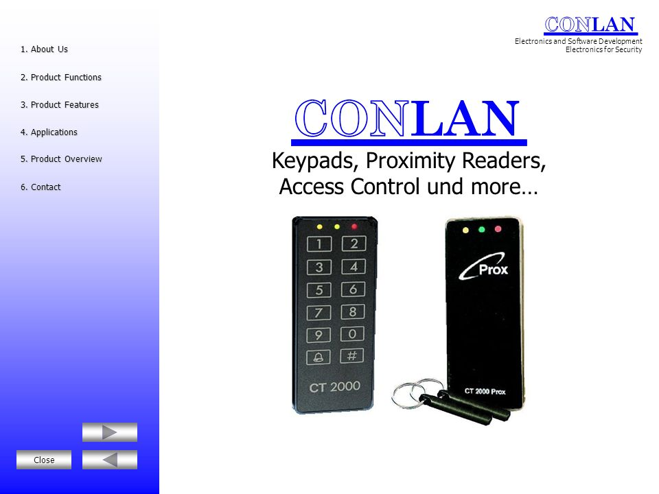 Keypads, Proximity Readers, Access Control und more…