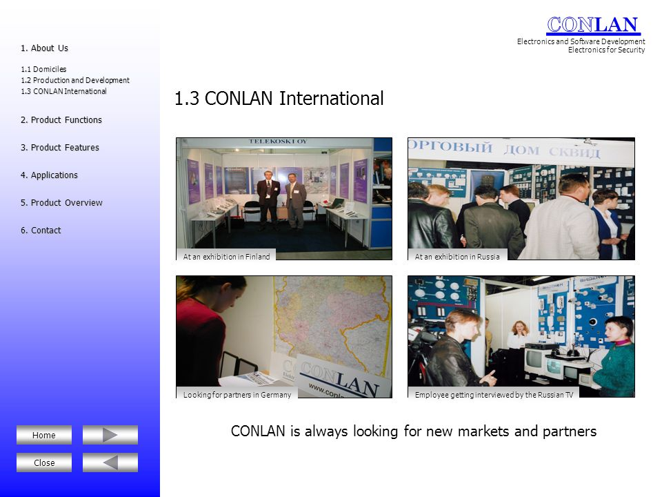 CONLAN is always looking for new markets and partners