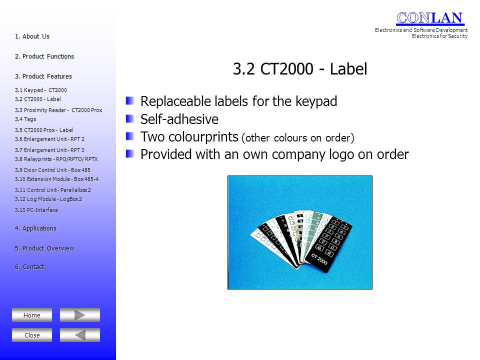 3.2 CT2000 - Label Replaceable labels for the keypad Self-adhesive