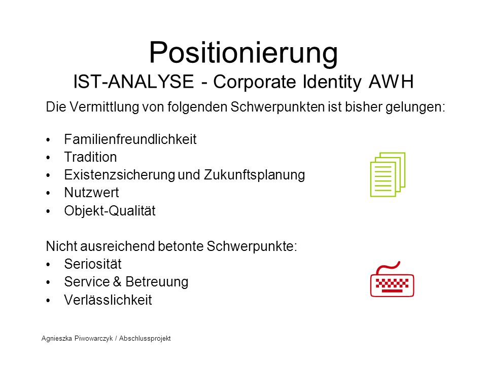 Positionierung IST-ANALYSE - Corporate Identity AWH
