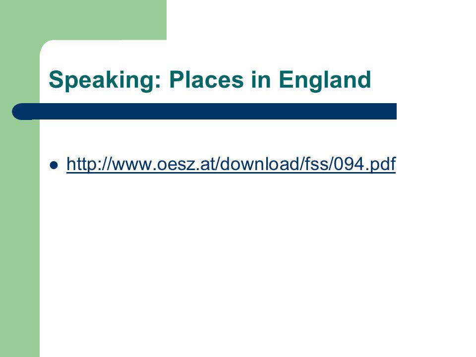 Speaking: Places in England