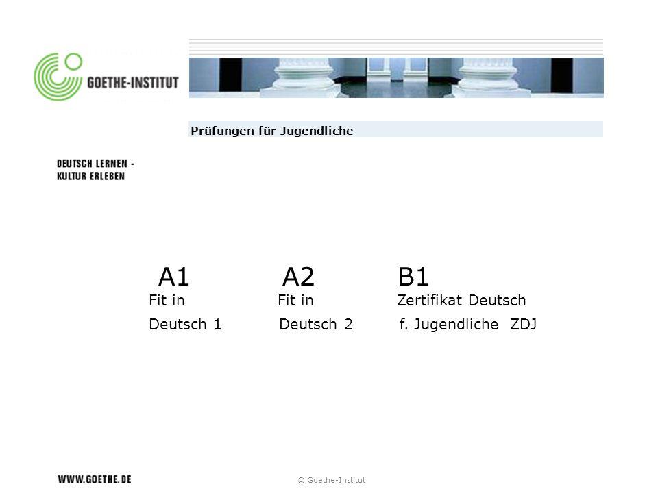 Goethe Zertifikate Für Schüler A2 B1 Goethe Institut Ppt