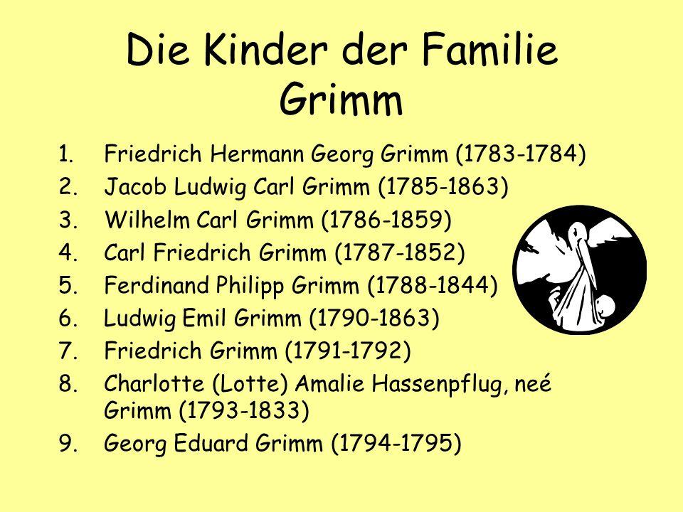 die kinder der familie grimm - Gebruder Grimm Lebenslauf