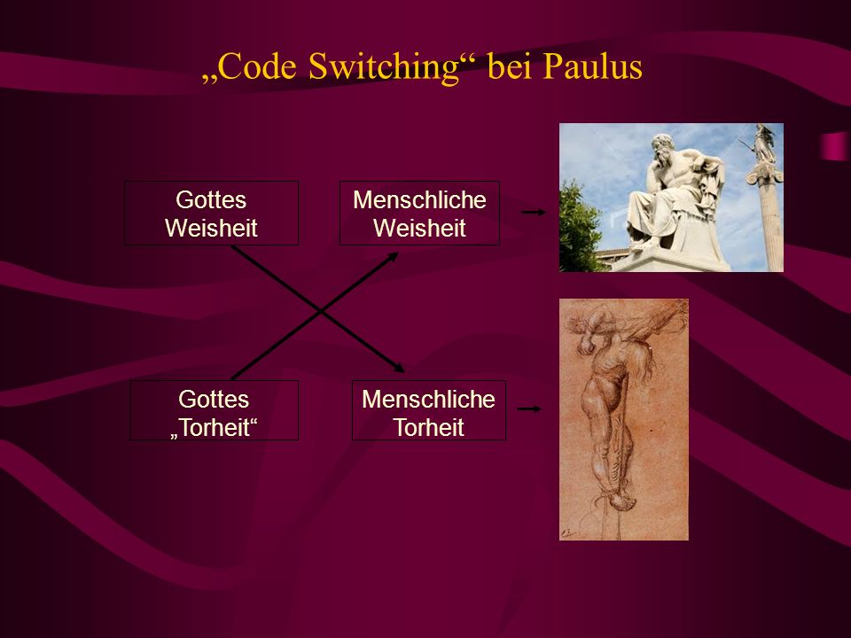 """Code Switching bei Paulus"