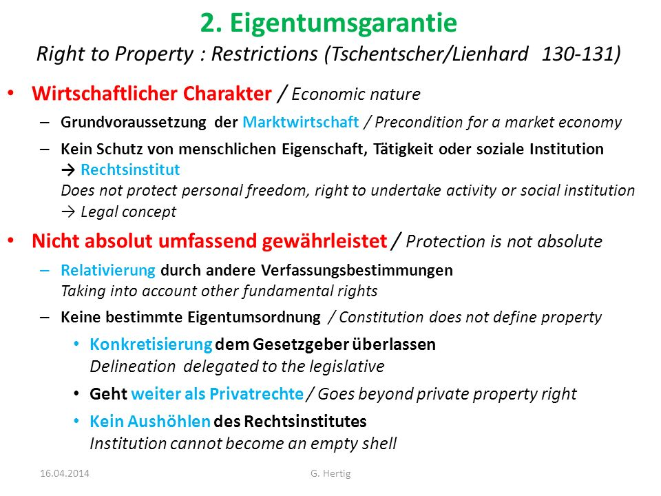 2. Eigentumsgarantie Right to Property : Restrictions (Tschentscher/Lienhard 130-131)