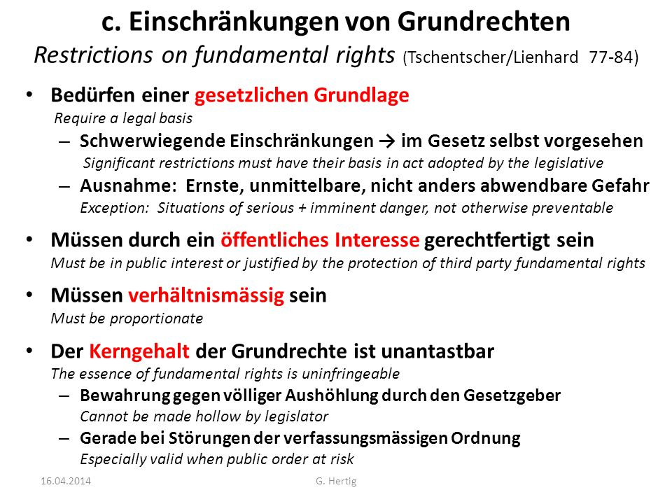c. Einschränkungen von Grundrechten Restrictions on fundamental rights (Tschentscher/Lienhard 77-84)