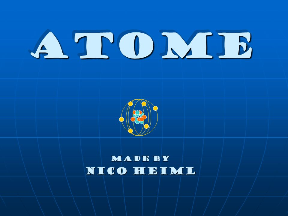 Atome Made by Nico Heiml