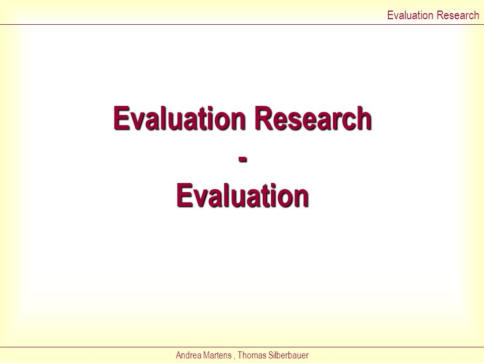 Evaluation Research - Evaluation
