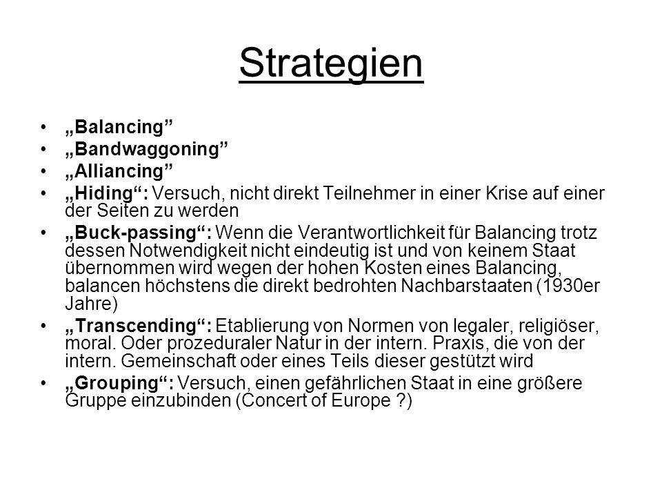 "Strategien ""Balancing ""Bandwaggoning ""Alliancing"