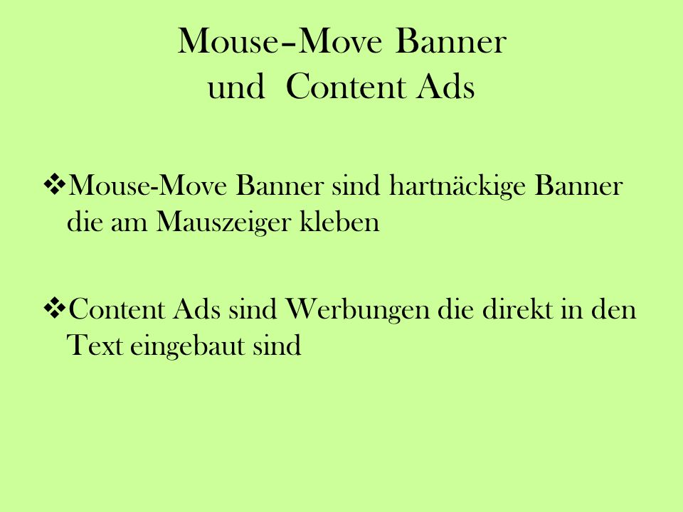 Mouse–Move Banner und Content Ads