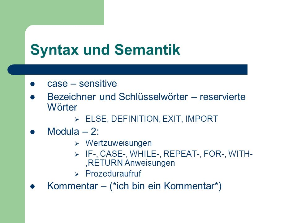 Syntax und Semantik case – sensitive