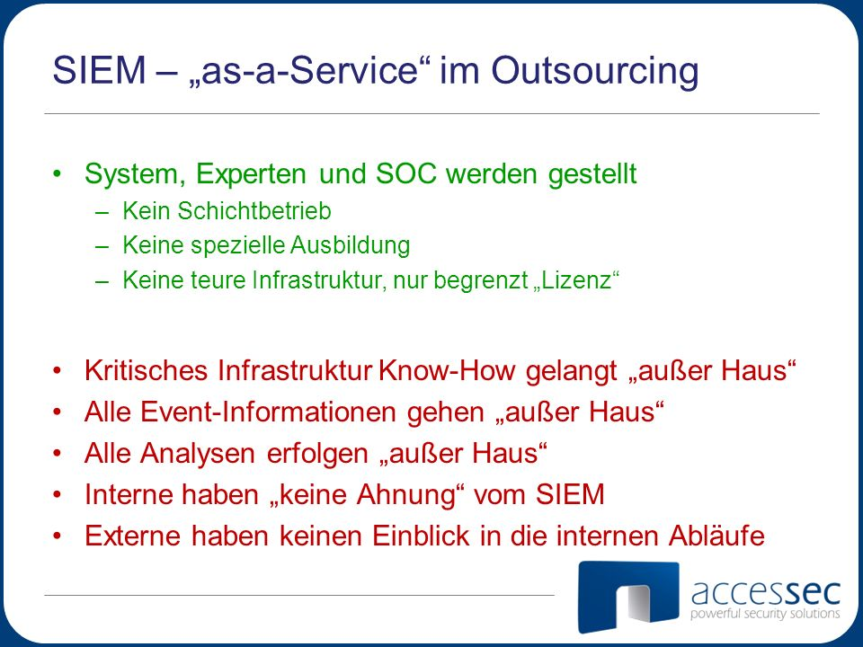 "SIEM – ""as-a-Service im Outsourcing"