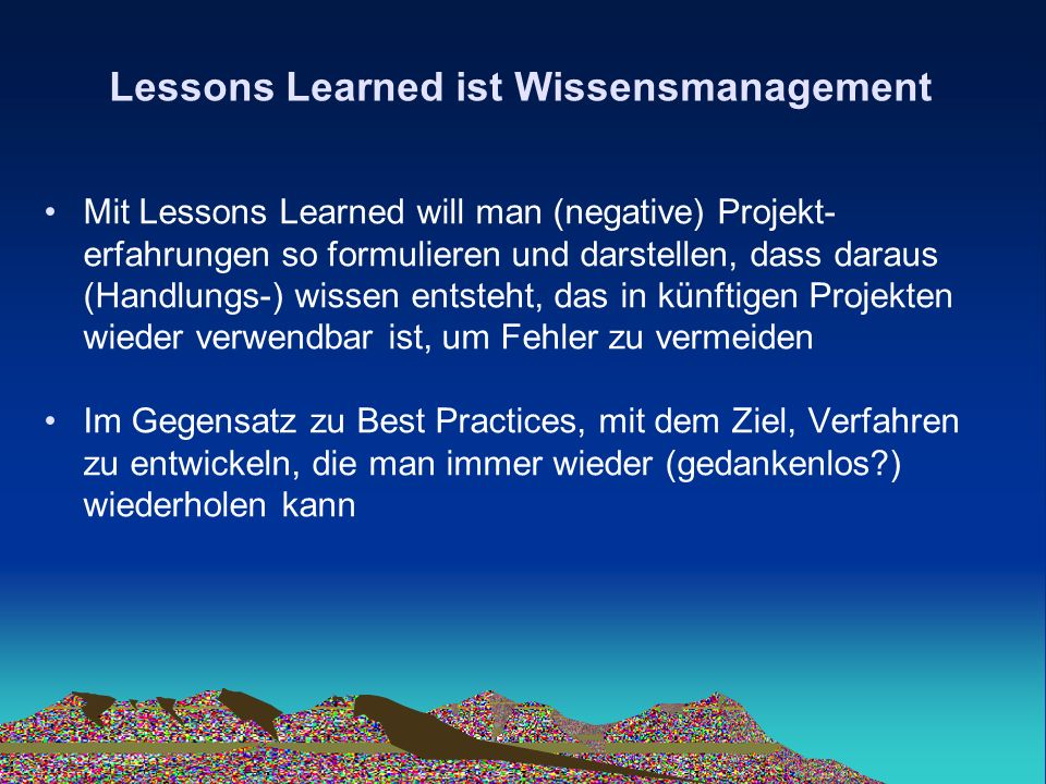 Lessons Learned ist Wissensmanagement