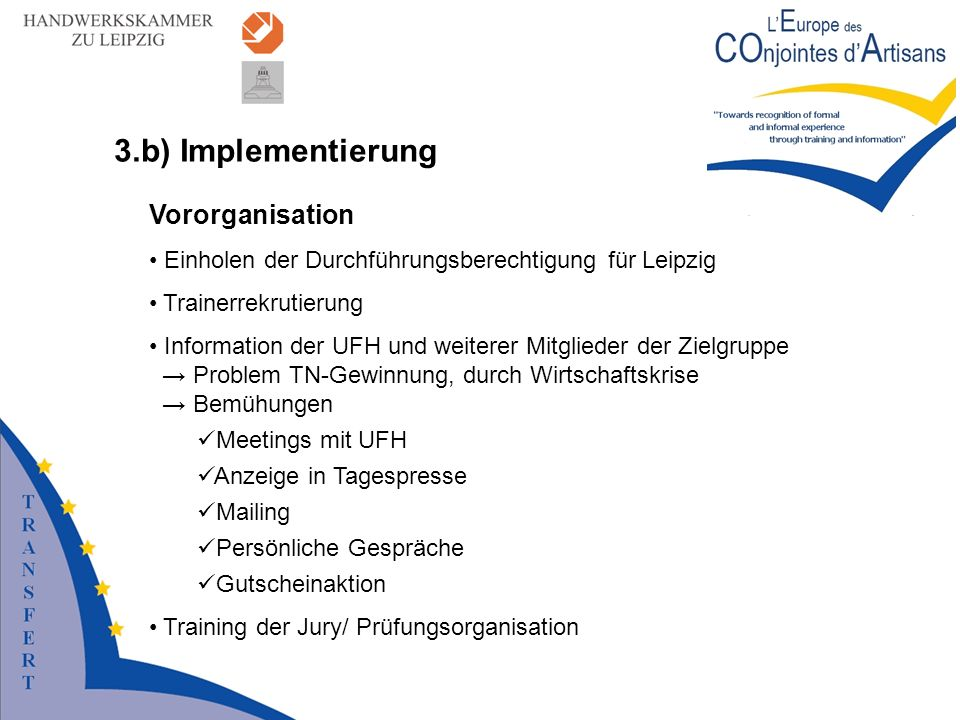 3.b) Implementierung Vororganisation