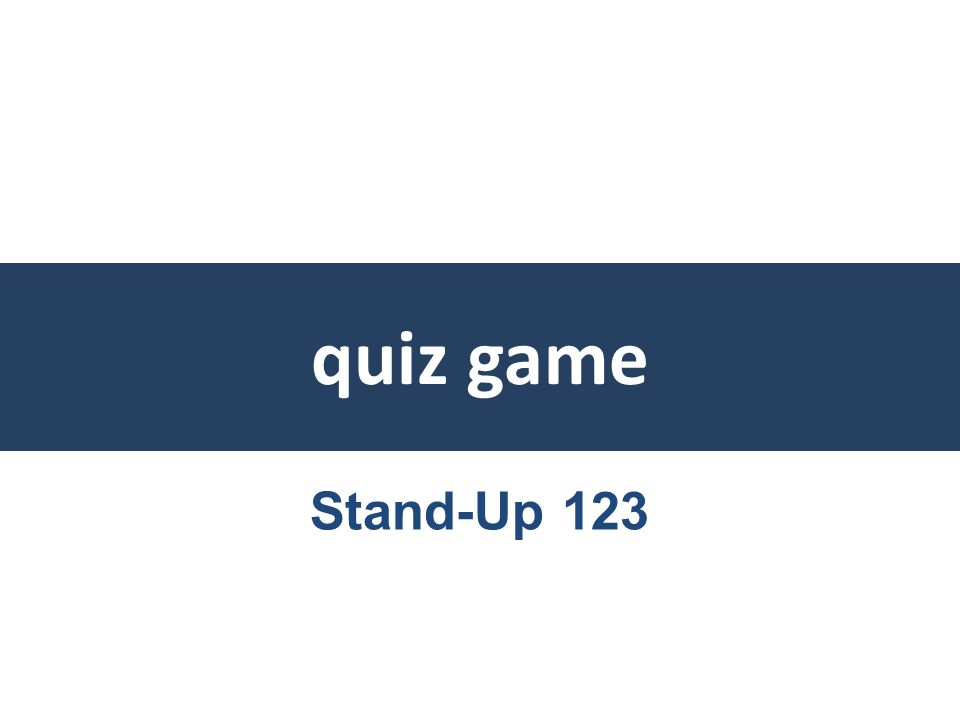 quiz game Stand-Up 123