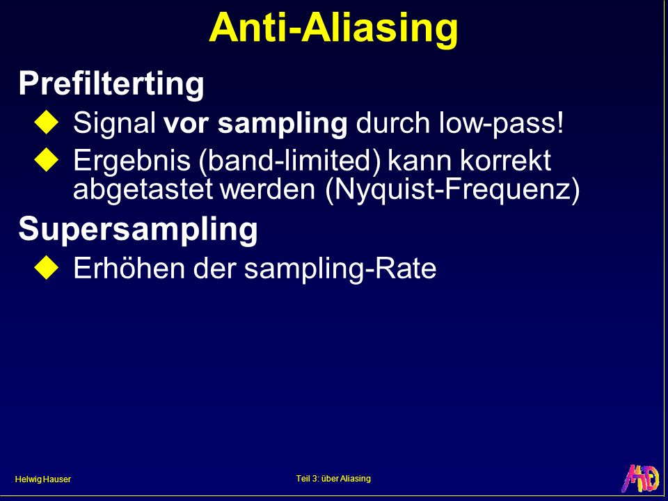Anti-Aliasing Prefilterting Supersampling