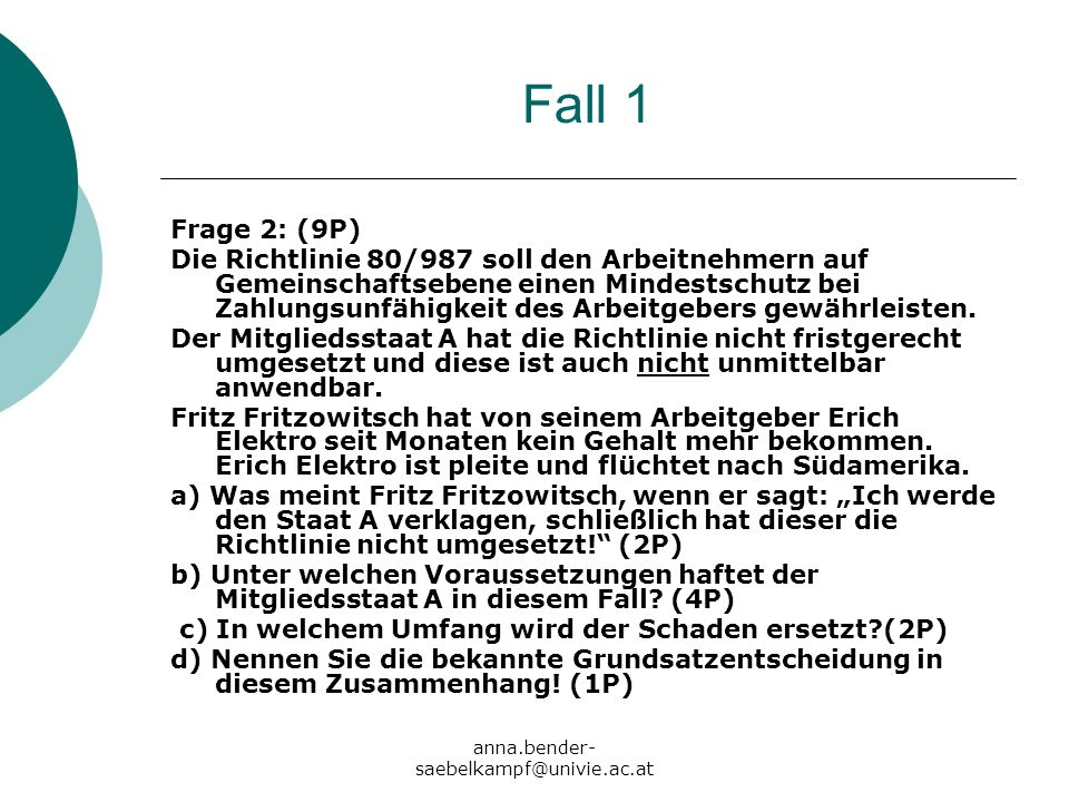Fall 1 Frage 2: (9P)