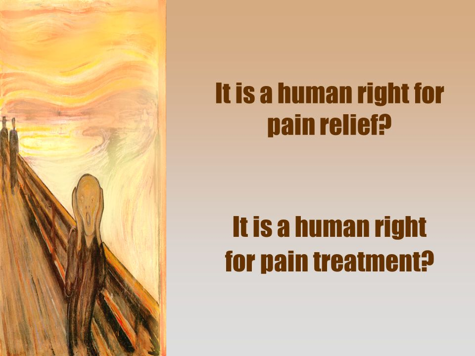 It is a human right for pain relief