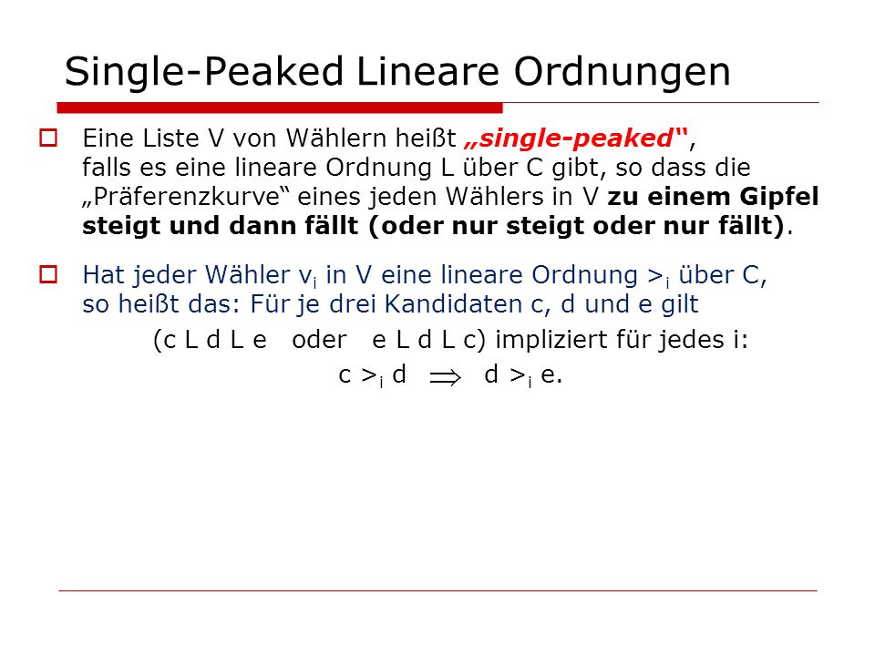 Single-Peaked Lineare Ordnungen