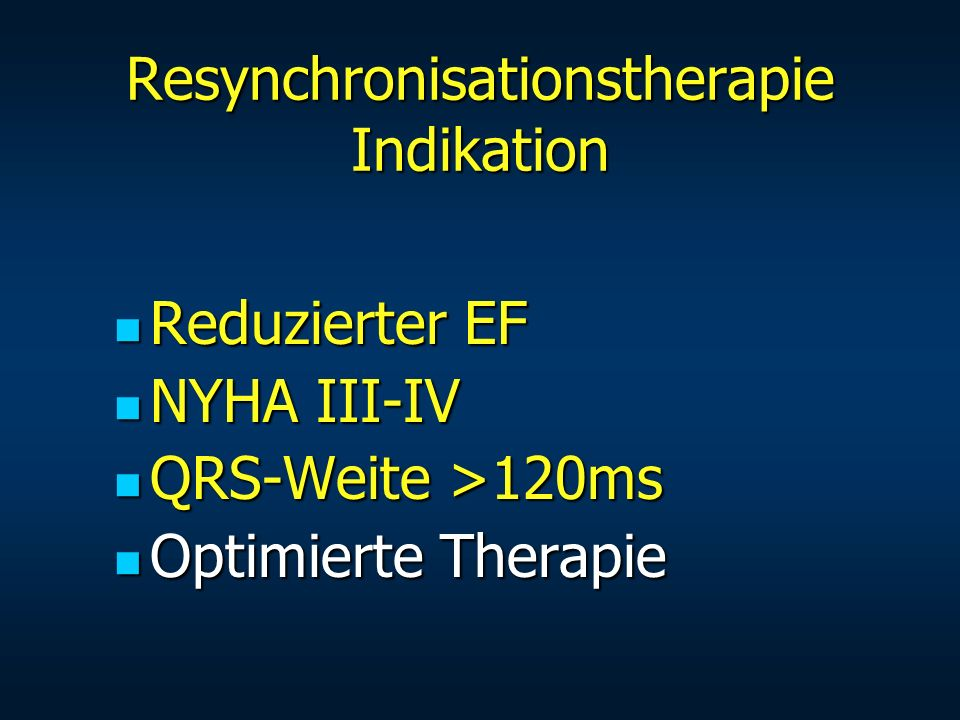 Resynchronisationstherapie Indikation