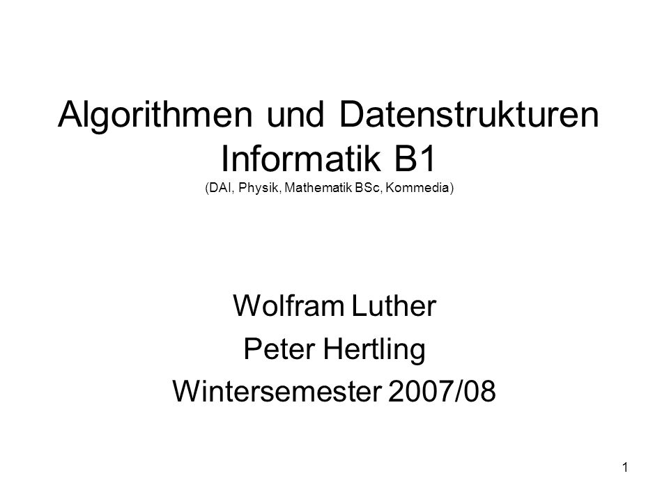 Wolfram Luther Peter Hertling Wintersemester 2007/08
