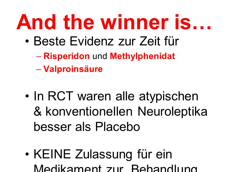 And the winner is… Beste Evidenz zur Zeit für