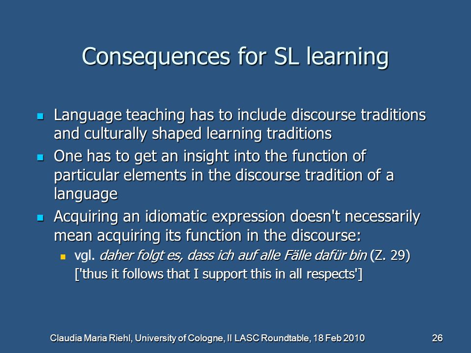 Consequences for SL learning