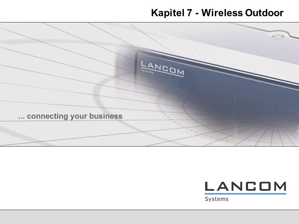 Kapitel 7 - Wireless Outdoor