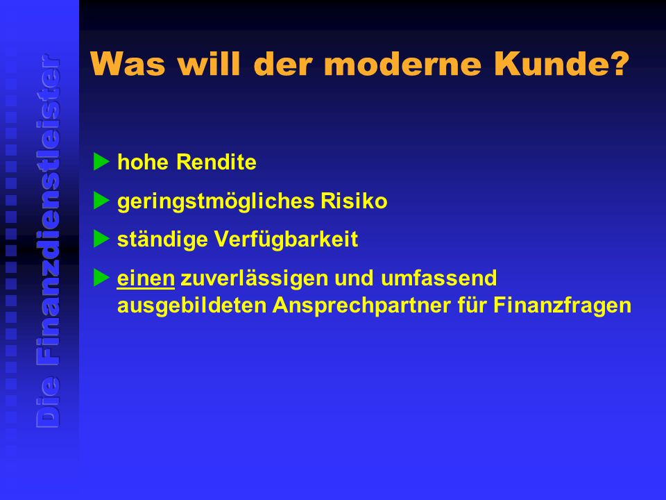 Was will der moderne Kunde