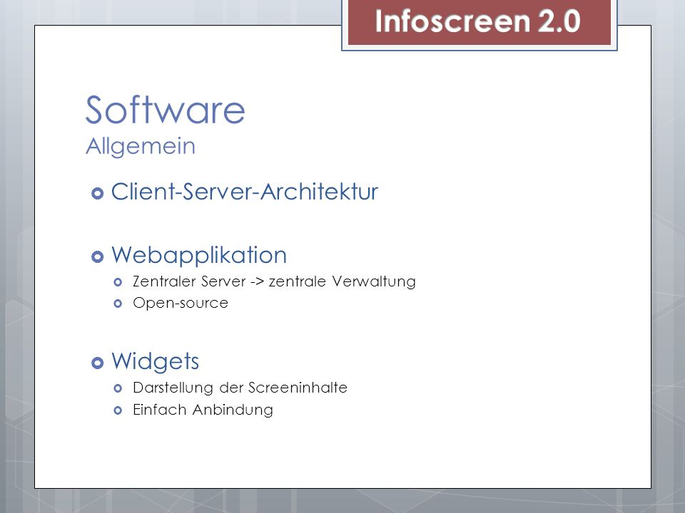 Software Allgemein Infoscreen 2.0 Client-Server-Architektur