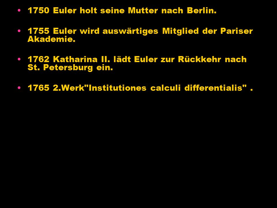 1750 Euler holt seine Mutter nach Berlin.