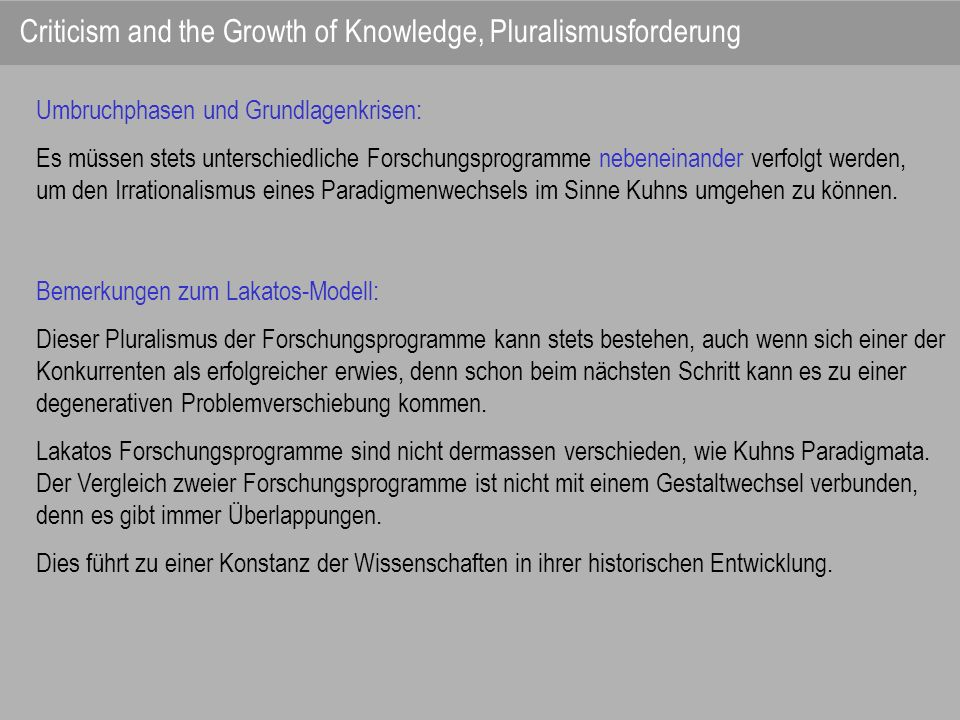 Criticism and the Growth of Knowledge, Pluralismusforderung