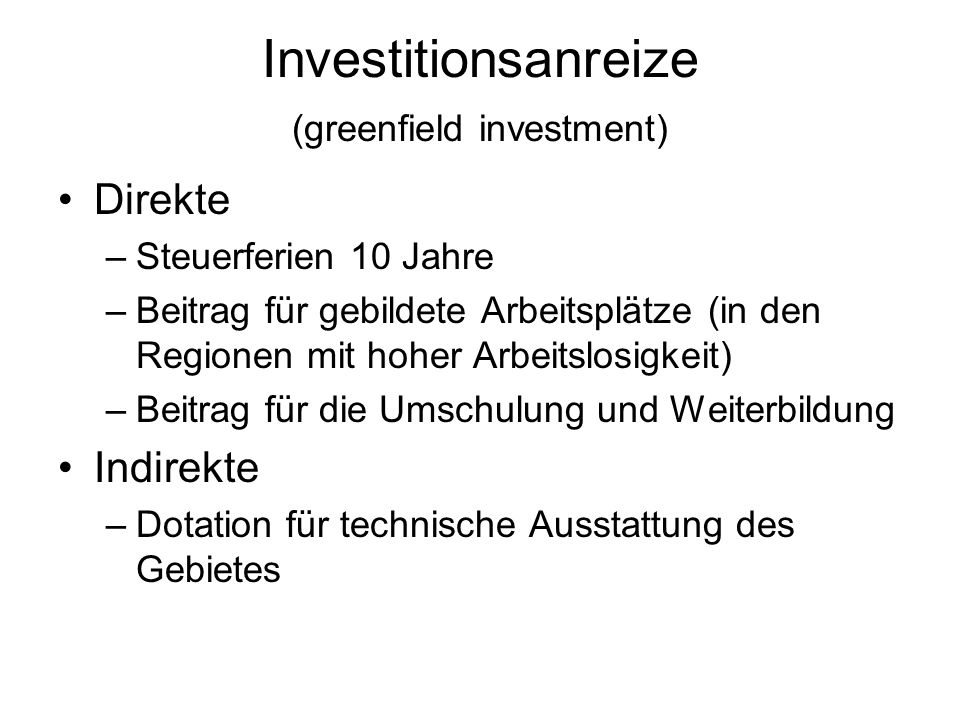Investitionsanreize (greenfield investment)