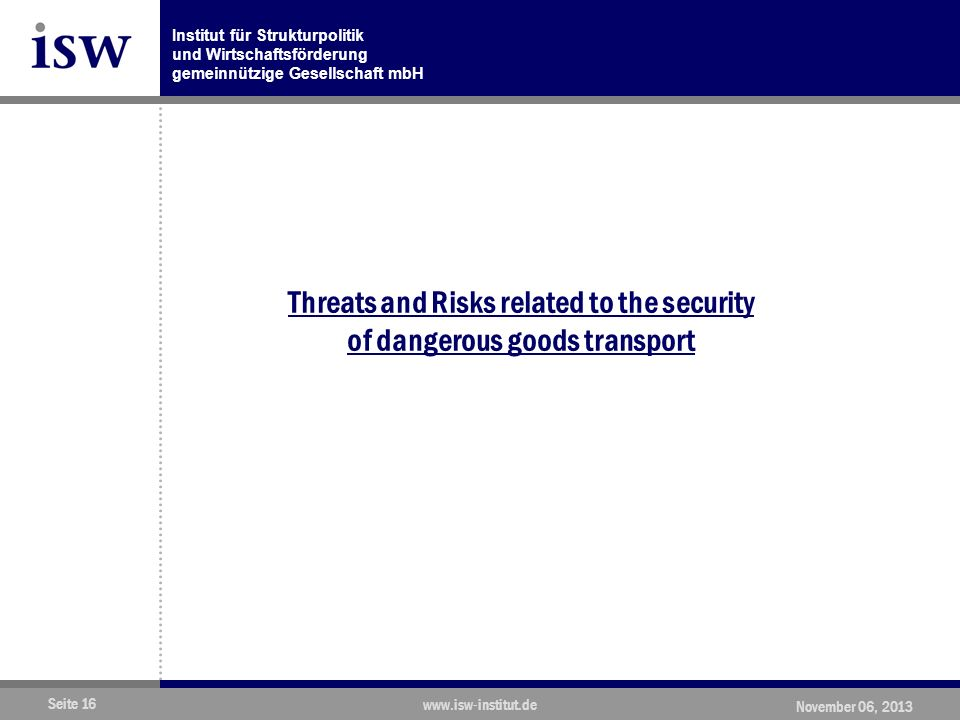 Threats and Risks related to the security of dangerous goods transport