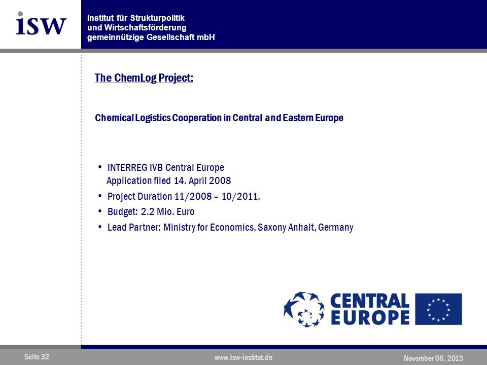 The ChemLog Project: Chemical Logistics Cooperation in Central and Eastern Europe.