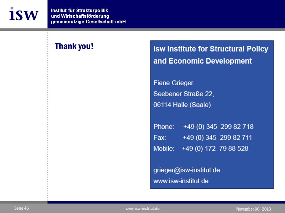 Thank you! www.isw-institut.de November 06, 2013