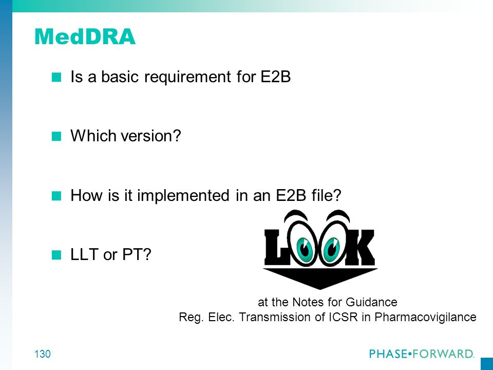 MedDRA Is a basic requirement for E2B Which version
