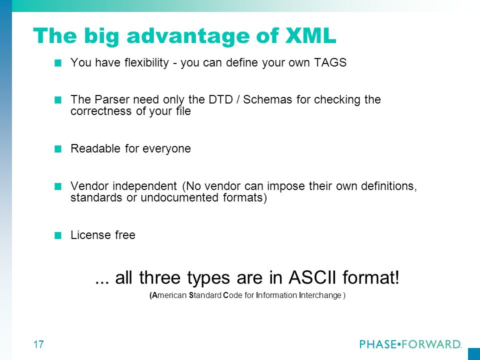 The big advantage of XML